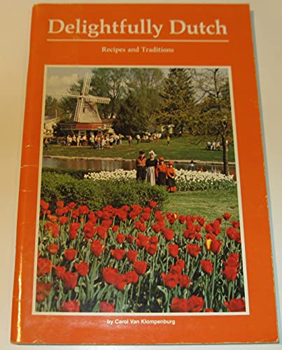 9780941016148: Delightfully Dutch: Recipes and Traditions