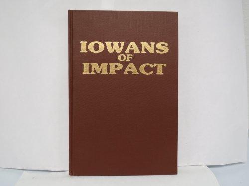 9780941016186: Iowans of Impact