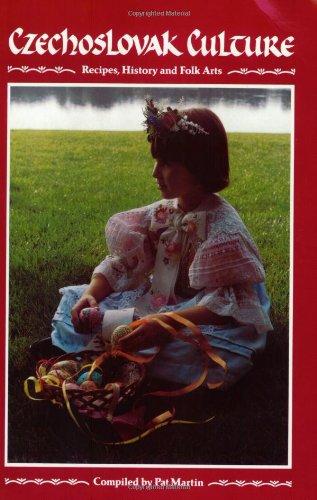 9780941016612: Czechoslovak Culture: Recipes, History, and Folk Arts