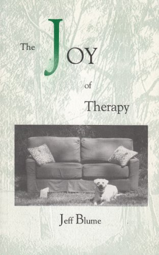9780941017398: The Joy of Therapy