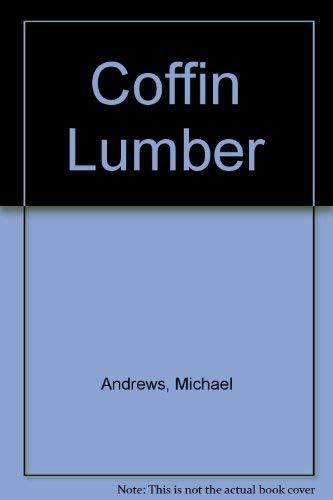 9780941017503: Coffin Lumber