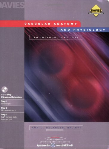 Vascular Anatomy and Physiology: An Introductory Text: Belanger, Ann C.