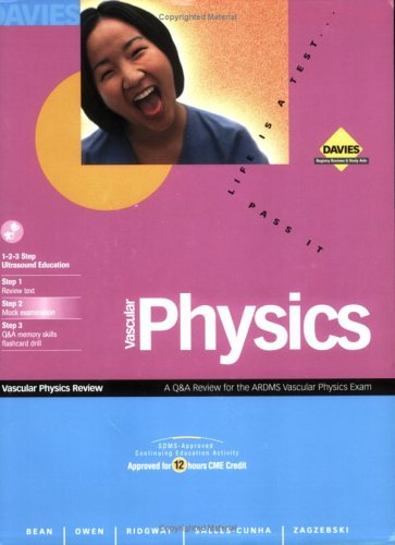 Vascular Physics: A Question/Answer/Reference Review (Exam 2001/2002): Barton Bean, Barton