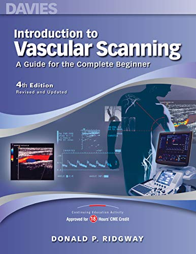 Introduction to Vascular Scanning: A Guide for: Donald P. Ridgway