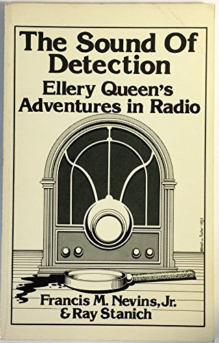 Sound of Detection: Ellery Queen's Adventures in: Stanich, Ray; Nevins,