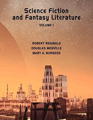 Science Fiction and Fantasy Literature Vol 1: Reginald, R.