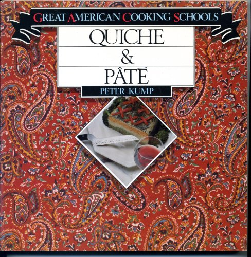 9780941034104: Quiche and Pate (Great American Cooking Schools)