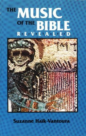 9780941037105: The Music of the Bible Revealed: The Deciphering of a Millenary Notation