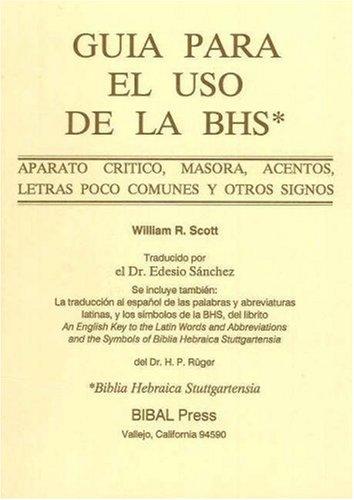 9780941037228: Guia para el Uso de la BHS: Aparato Critico Masora Acentos Letras