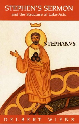 9780941037396: Stephen's Sermon and the Structure of Luke-Acts