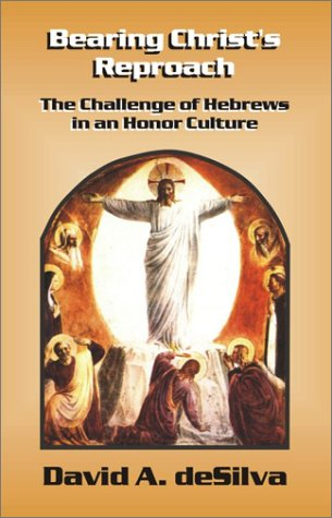 9780941037860: Bearing Christ's Reproach: The Challenge of Hebrews in an Honor Culture