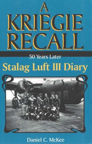 9780941037976: 50 Years Later: Stalag Luft III Diary