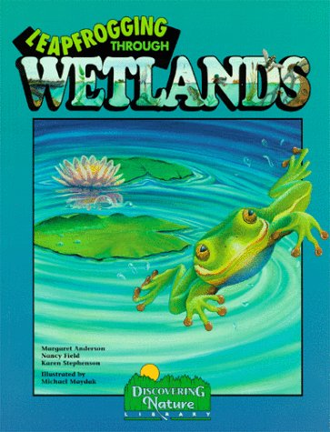 9780941042185: Leapfrogging Through Wetlands (Discovery Library)