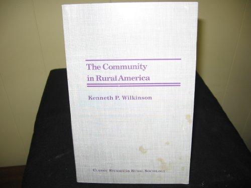 9780941042260: The Community in Rural America (Classic studies in rural sociology)