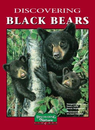 9780941042376: Discovering Black Bears, Mom's Choice Awards Recipient