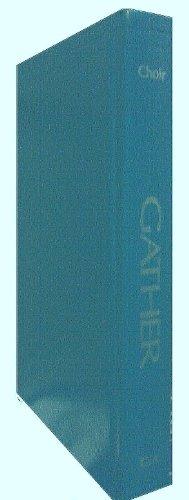 Gather Choir Book (Catholic)