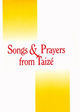 9780941050340: Songs and Prayers from Taize: Keyboard Accompaniment