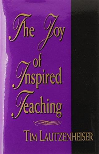 9780941050500: The Joy of Inspired Teaching