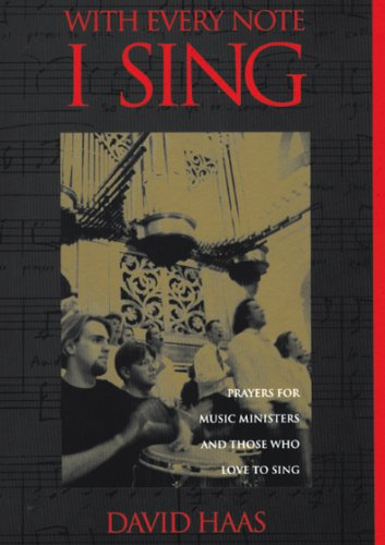 9780941050753: With Every Note I Sing: Prayers for Music Ministers & Those Who Love to Sing
