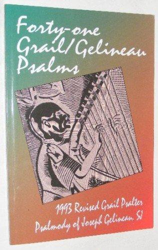 Forty-one Grail / Gelineau Psalms: Joseph Gelineau