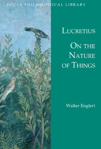 9780941051217: On the Nature of Things: De Rerum Natura (Focus Philosophical Library)