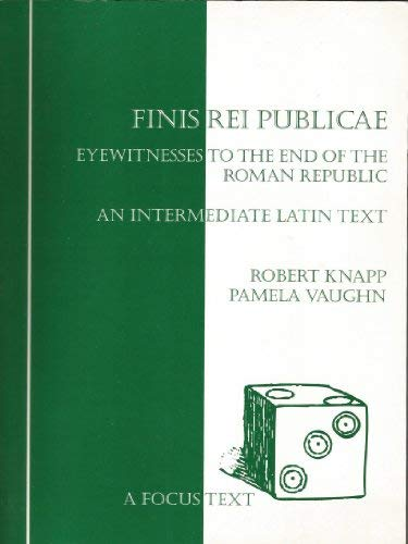 9780941051750: Finis Rei Publicae: Eyewitnesses to the End of the Roman Republic (Latin Edition)
