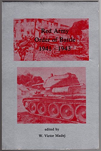 Red Army Order of Battle, 1941-43: Madej, W. Victor