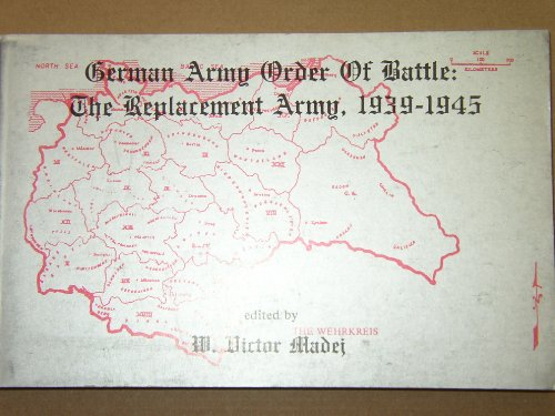 9780941052177: German Army Order of Battle: The Replacement Army, 1939-1945