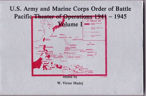 9780941052191: U. S. Army Order of Battle, Pacific Theater, 1941-1945