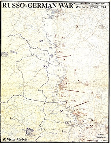 9780941052870: Russo-German War: Winter and Spring 1944 : Battles for Central Europe/No 32 (Battle situation--east front)