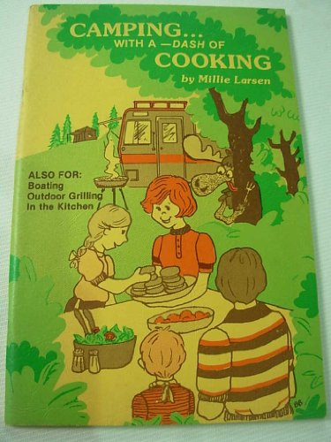 9780941072021: Camping with a Dash of Cooking