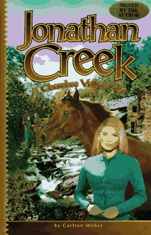 JONATHAN CREEK / A Cherokee Valley Saga