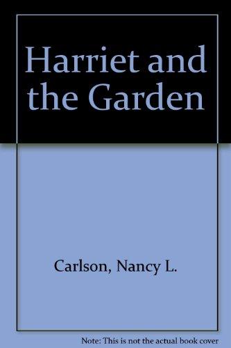 9780941078665: Harriet and the Garden