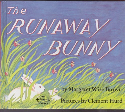The Runaway Bunny (9780941078788) by Margaret Wise Brown