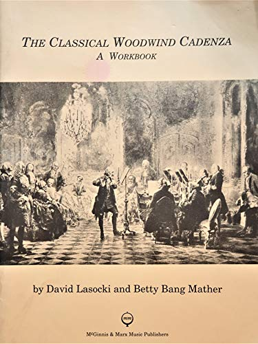 9780941084062: The Classical Woodwind Cadenza: A Workbook