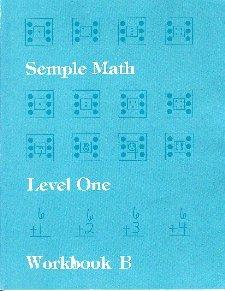 Semple Math Level One Workbook B: Janice L. Semple