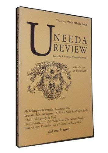 Uneeda Review: Like a Hole in the: J. Parkhurst Schimmelpfennig;