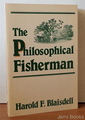 The Philosophical Fisherman: Blaisdell, Harold R.