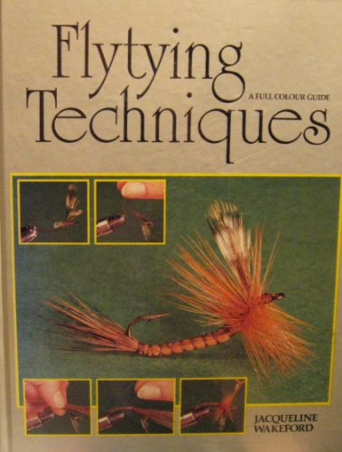 9780941130684: Fly-Tying Techniques: A Full Color Guide