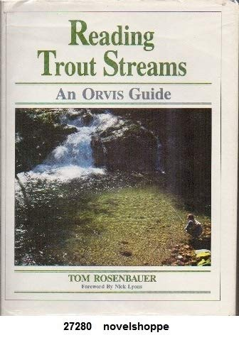 9780941130776: Reading Trout Streams: The Orvis Guide