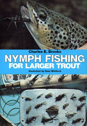 9780941130905: Nymph Fishing for Larger Trout