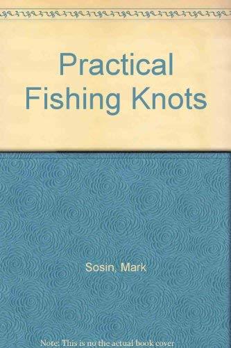 9780941130943: Practical Fishing Knots