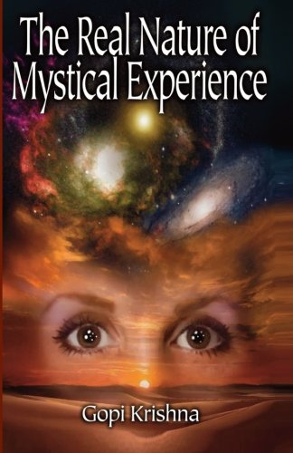 9780941136143: The Real Nature of Mystical Experience