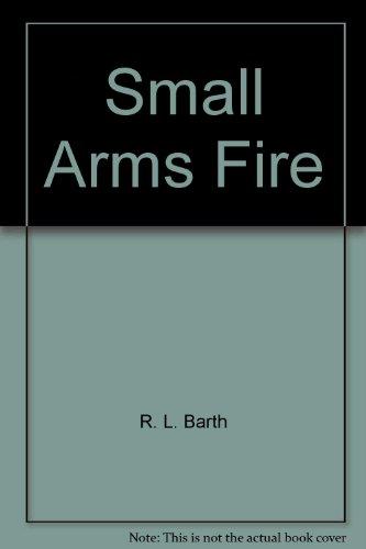 9780941150811: Small Arms Fire : Collected Vietnam War Epigrams