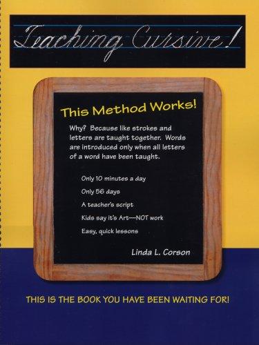 9780941159296: Teaching Cursive! This Method works
