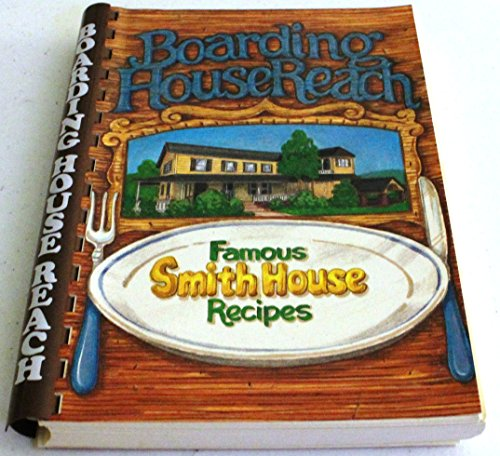 9780941162005: Boarding House Reach: [Famous Smith House recipes]