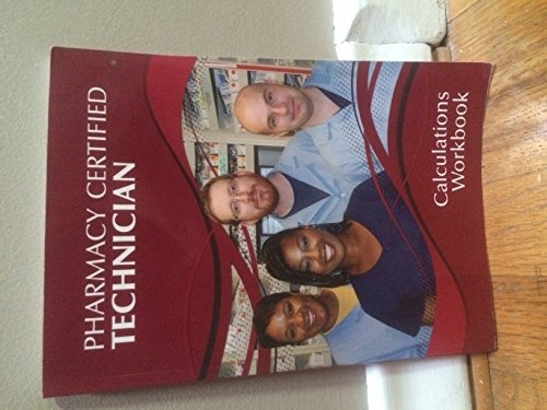 9780941174008: Pharmacy Certified Technician Calculations Workbook