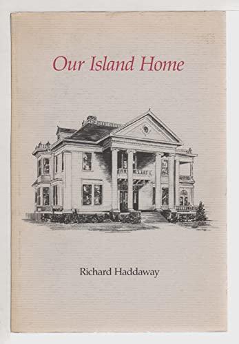 Our Island Home: Haddaway, Richard