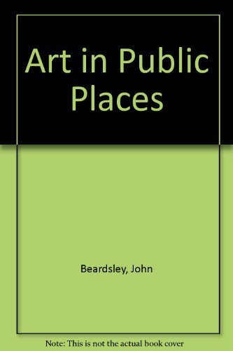 9780941182058: Art in Public Places: A Survey of Community-Sponsored Projects Supported by the National Endowment for the Arts