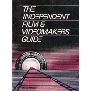 9780941188036: The Independent Film and Video-maker's Guide